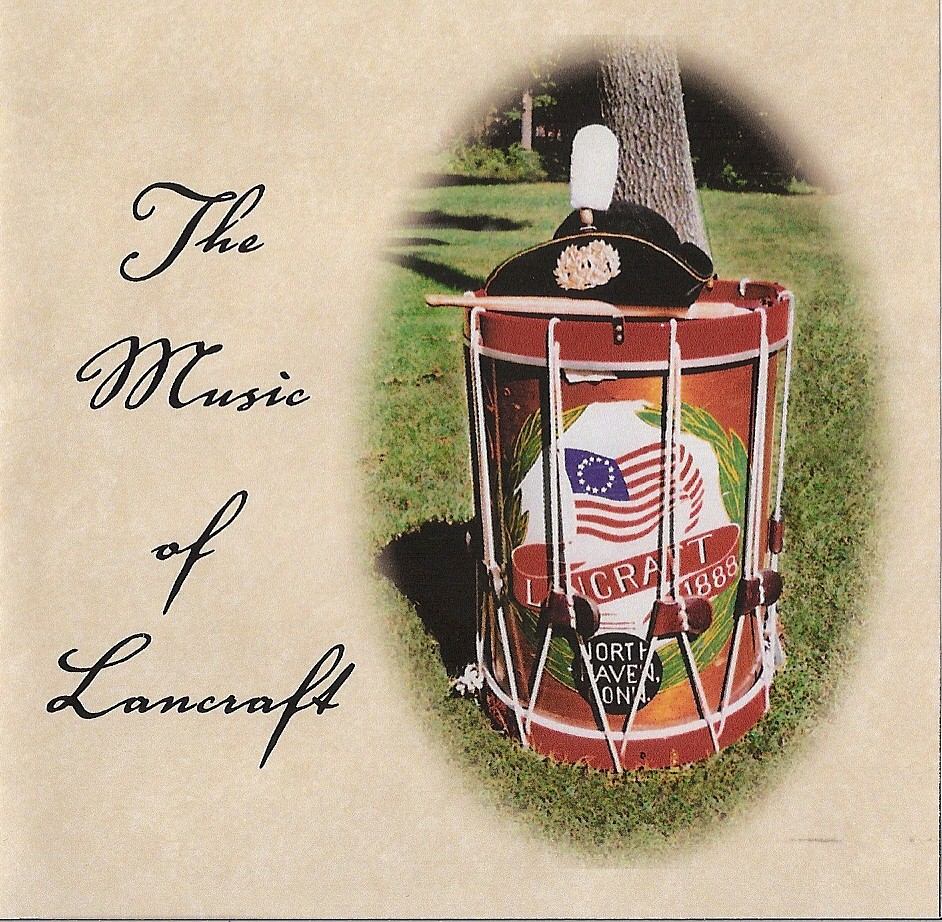 Lancraft Fife & Drum Corps CD, 62 Clark Ave North Haven, CT 06473 USA.