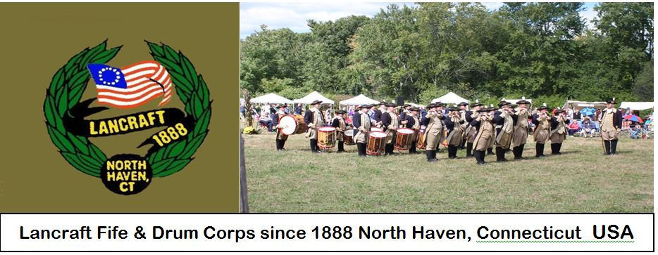 Lancraft Fife & Drum Corps North Haven, CT 06473 USA